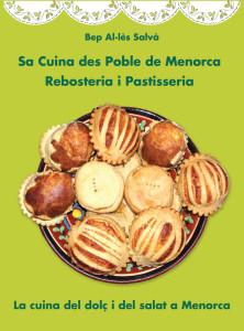 Sa cuina des poble de Menorca. Rebosteria i pastisseria.