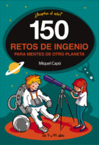 150 retos de ingenio para tí