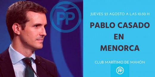 Pablo Casado estará el jueves en Menorca
