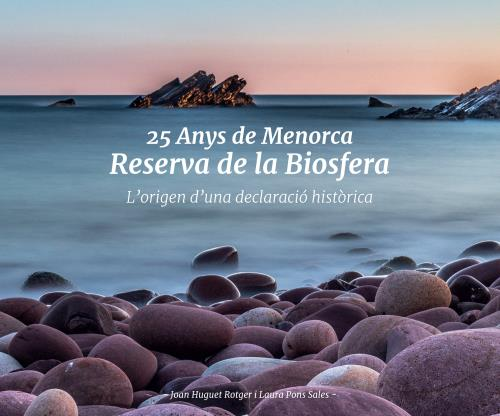 El libro explica las actuaciones que culminaron con la declaración de Menorca Reserva de Biosfera
