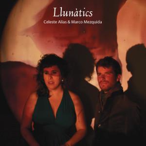 Portada del disco 'Llunàtics' de Marco Mezquida y Celeste Alías.