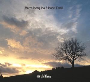 Portada del disco 'My old flame' de Marco Mezquida (piano) y Manel Fortià (contrabajo).