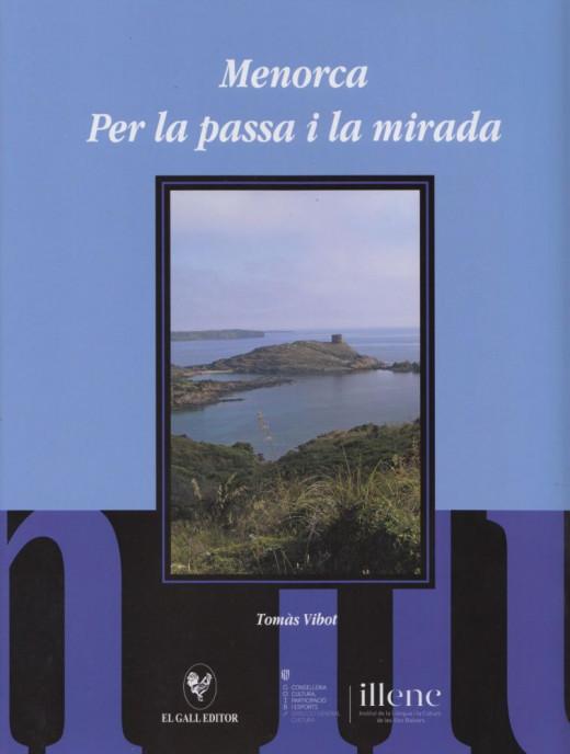 Menorca, per la passa i la mirada