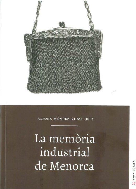 Portada del libro La memòria industrial de Menorca